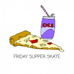 Friday Supper Skate
